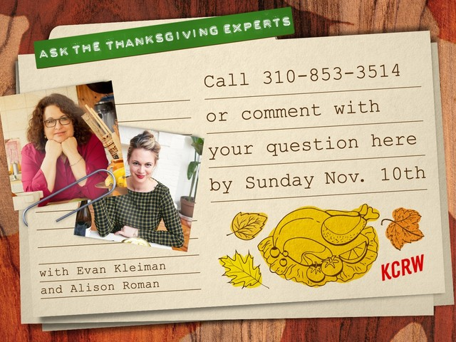 Ask Evan Kleiman and Alison Roman, the Thanksgiving feast experts