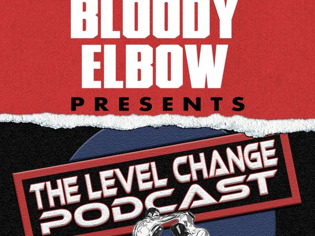 The Level Change Podcast:  Marreta double-legged, UFC Sacramento picks
