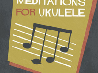 Review: Arpeggio Meditations For Ukulele