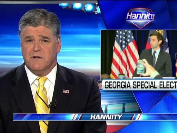 Hannity Monologue Jon Ossoff Karen Handel Race Liberals Set Millions on Fire