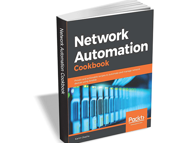 Get 'Network Automation Cookbook' ($27.99 value) FREE for a limited time