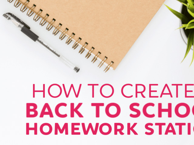 How to Create a Back to School Homework Station