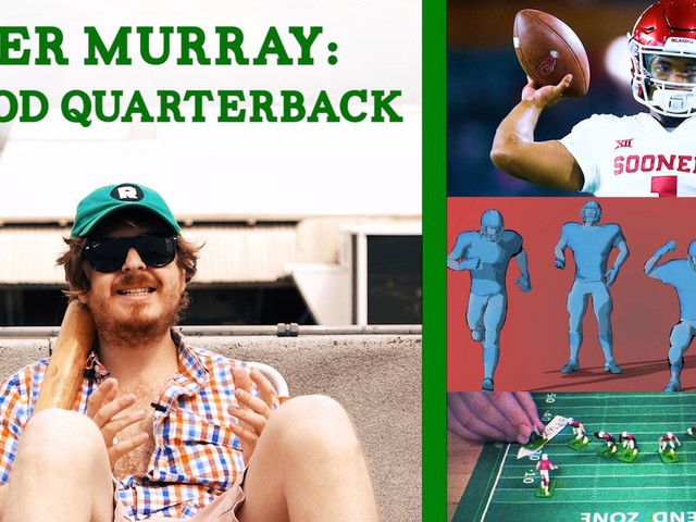 Why Kyler Murray Is a One-of-a-Kind Quarterback Prospect