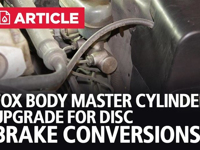 Fox Body Master Cylinder Upgrade For Disc Brake Conversions