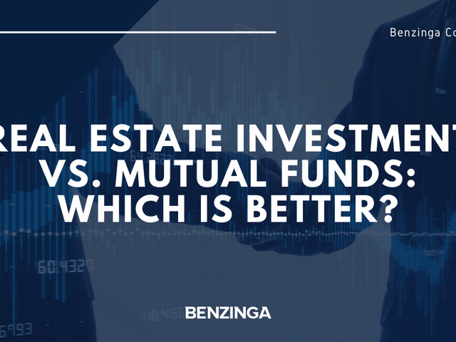 Real Estate Investment vs. Mutual Funds: Which Is Better?