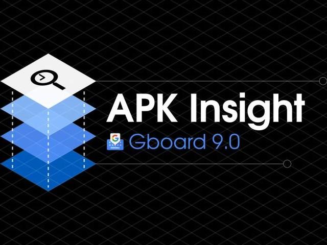 Gboard 9.0 preps precise deleting, voice typing tweaks [APK Insight]