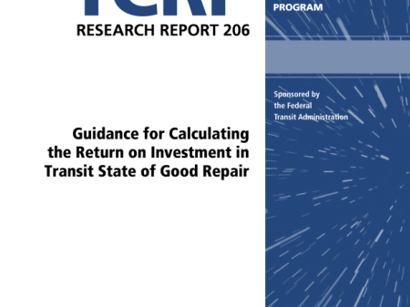 Guidance for Calculating the Return on Investment in Transit State of Good Repair