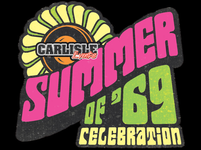 Carlisle Events celebrates the 'Summer of '69' in 2019