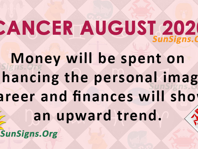 Cancer August 2020 Monthly Horoscope Predictions