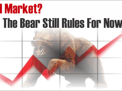 Bull Market? No, The Bear Still Rules For Now