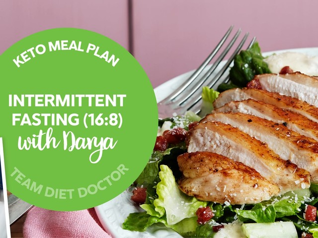 Keto meal plan: Intermittent fasting (16:8) with Darya