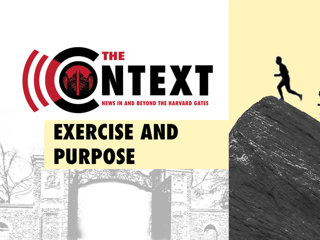 The Context: How Exercise Gives Us Purpose