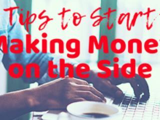 Starting a Business? Tips to Make Money on the Side