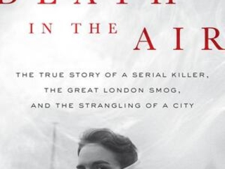 'Death in the Air' tells story of the great London smog