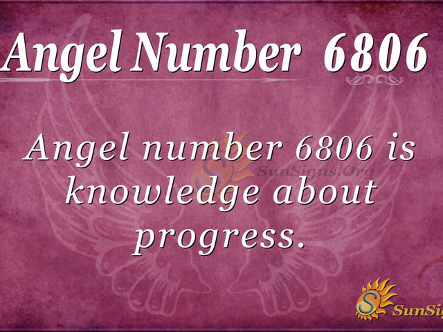 Angel Number 6806 Meaning: Progress In Life