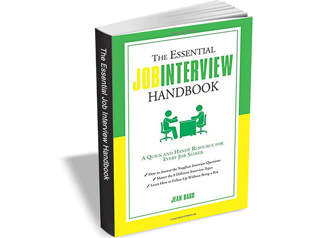 Get 'The Essential Job Interview Handbook' ($8.50 value) FREE for a limited time