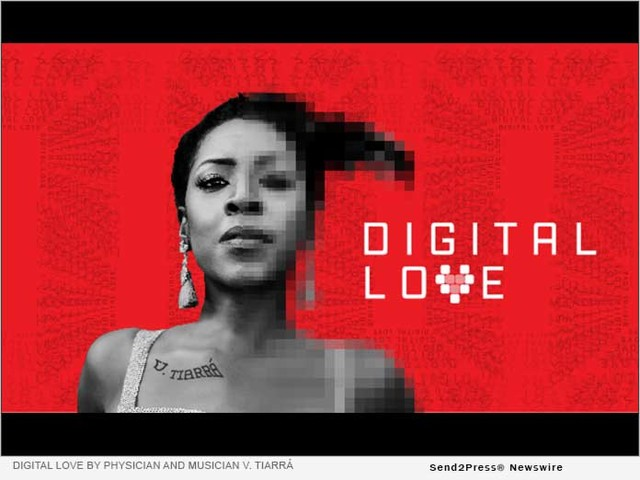 DIGITAL LOVE by Physician and Musician V. Tiarrá Released Highlighting Relationships In The Digital Age