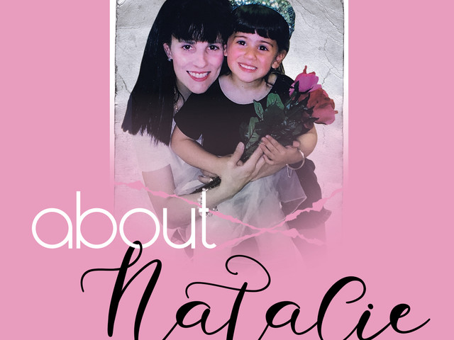 About Natalie: A Daughter's Addiction, A Mother's Love