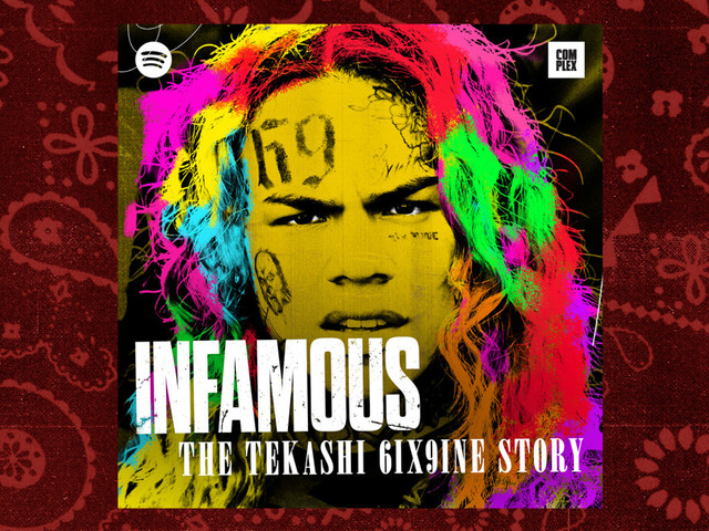 Listen to the First Episode of 'Infamous: The Tekashi 6ix9ine Story'