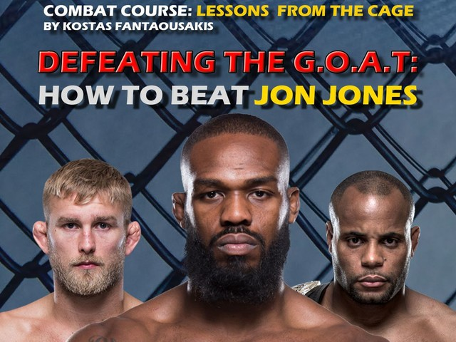 Defeating the G.O.A.T: How to beat Jon Jones pt. 1
