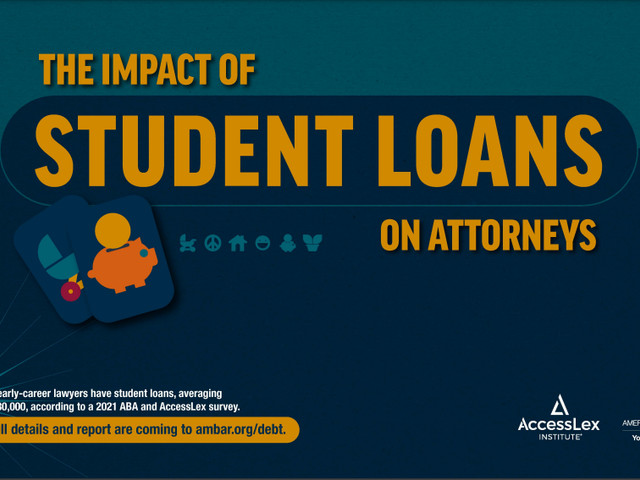 ABA report shows impact of law school debt on young lawyers