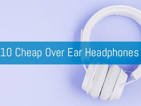 Best Budget Headphones of 2020: Top 10 Bluetooth Over Ear Good Cheap Headphones