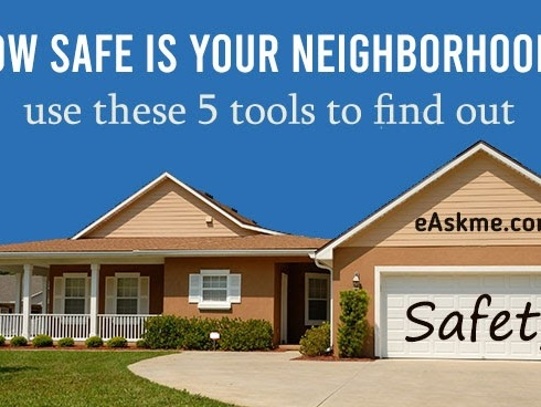 How Safe Is Your Neighborhood? Use These 5 Tools to Find Out
