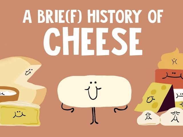 An Animated History of Cheese: 10,000 Years in Under Six Minutes