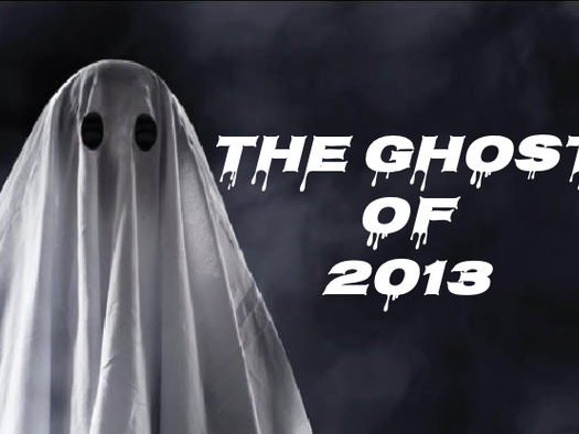 The Ghost Of 2013