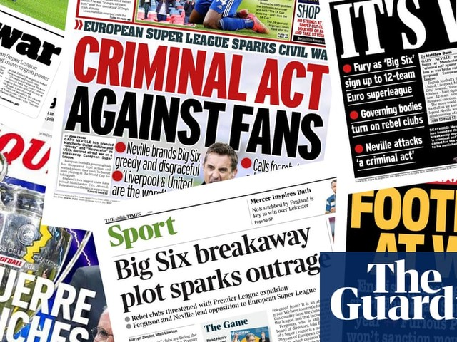 'It's war': what the papers say about the European Super League