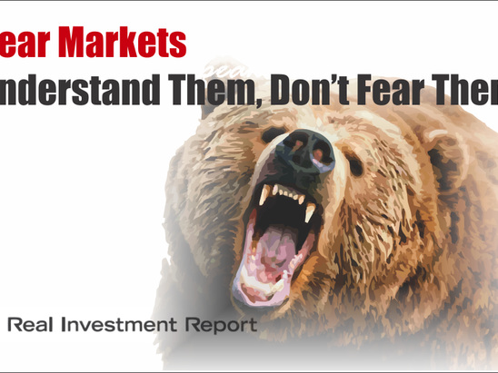 Bear Markets: Understand Them, Don't Fear Them