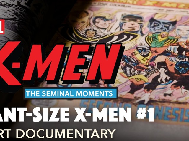 Marvel Launches 'X-Men: The Seminal Moments' Documentary Short Series