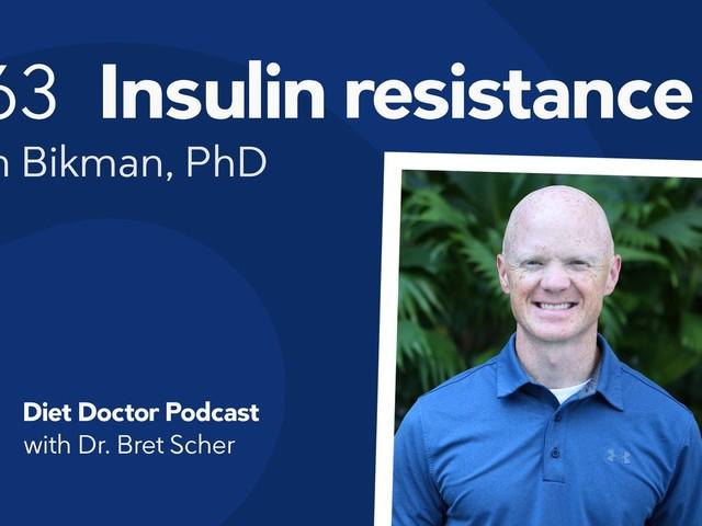 Diet Doctor Podcast #63 — Ben Bikman, PhD