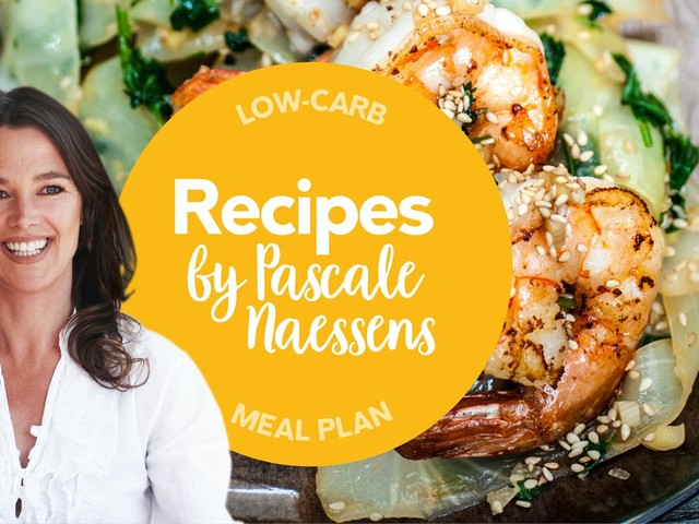 New low-carb meal plan: Recipes by Pascale Naessens
