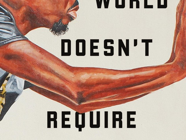 The stories in Rion Amilcar Scott's 'The World Doesn't Require You' stun and challenge