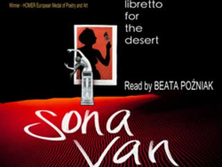 Poet Sona Van's Libretto for the Desert Releases In Audio,...