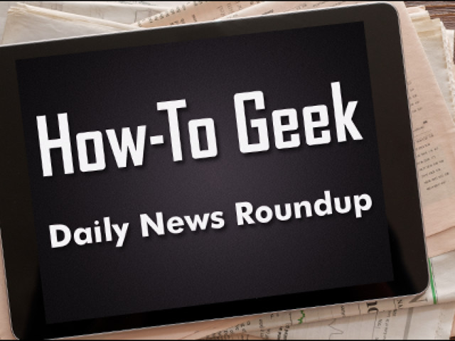 Daily News Roundup: Getting Windows 10's May 2019 Update