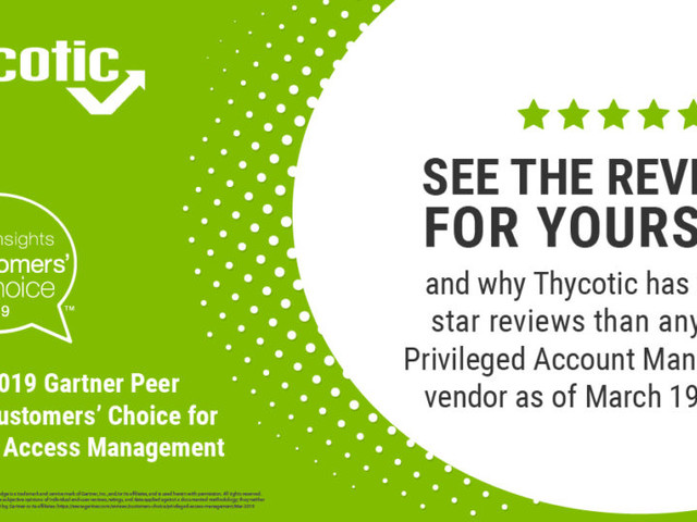 Thycotic Recognized as a March 2019 Gartner Peer Insights Customers' Choice for Privileged Access Management