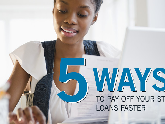 5 Ways to Pay Off Your Student Loans Faster