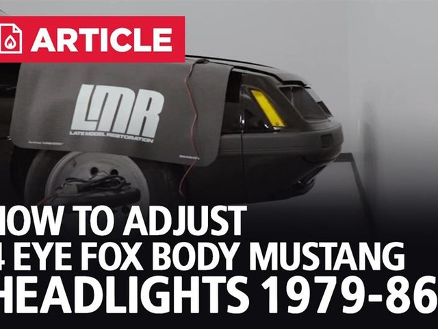 How To Adjust 4 Eye Fox Body Mustang Headlights (1979-1986)