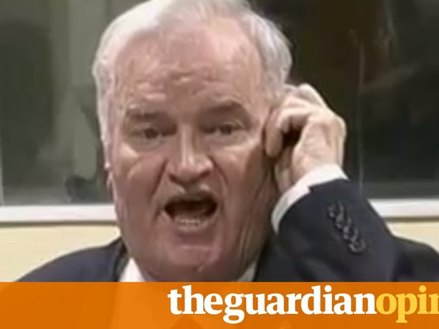 Ratko Mladić will die in jail. But go to Bosnia: you'll see that he won | Ed Vulliamy