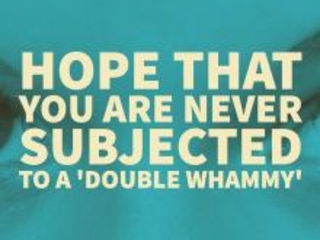 What Is a Double Whammy?
