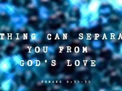 11 Bible Quotes About God's Love & Why You're Never Alone, According To Romans 8:35-39