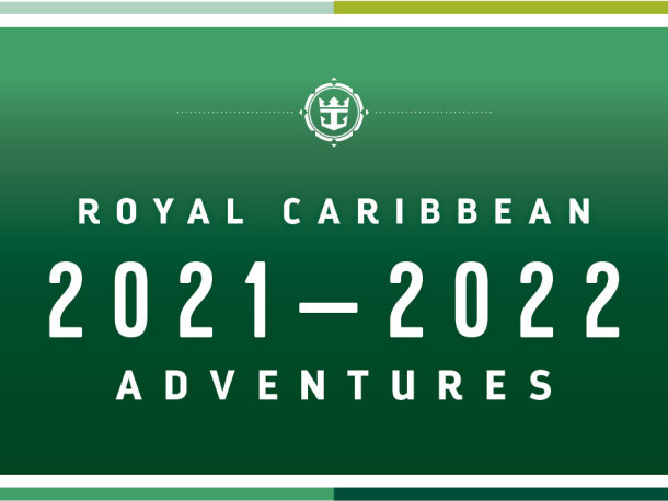Royal Caribbean releases 2021-2022 opening schedule