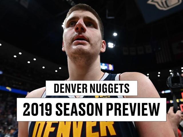 Denver Nuggets season preview 2019-2020