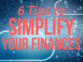 6 Tips to Simplify Your Finances and Keep Good Records