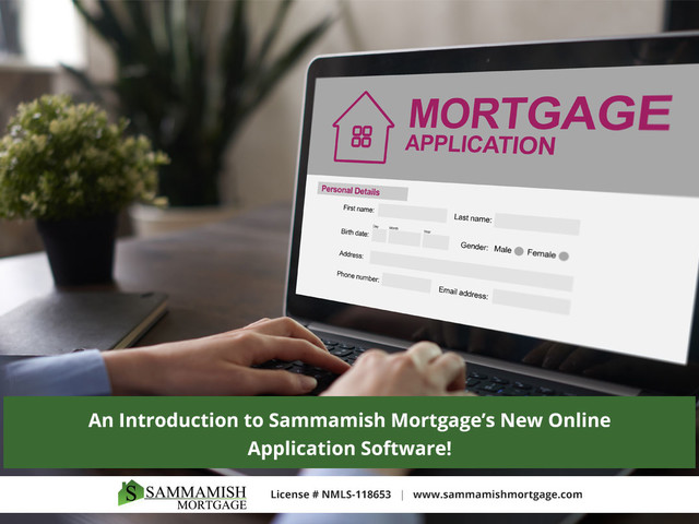 An Introduction to Sammamish Mortgage's New Online Application...