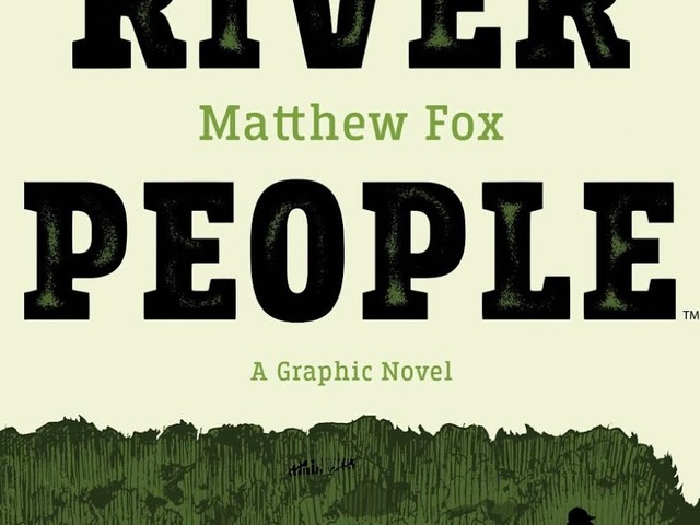 Meet THE DOWN RIVER PEOPLE in New Graphic Novel from BOOM! Studios