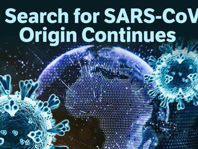 The Search for SARS-CoV-2's Origin Must Continue