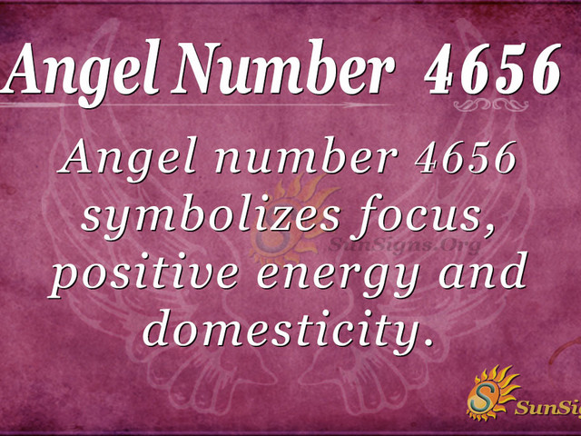 Angel Number 4656 Meaning: Infinite Abundance And Supply